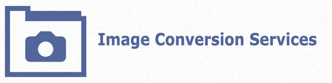 Image and Photo conversion services